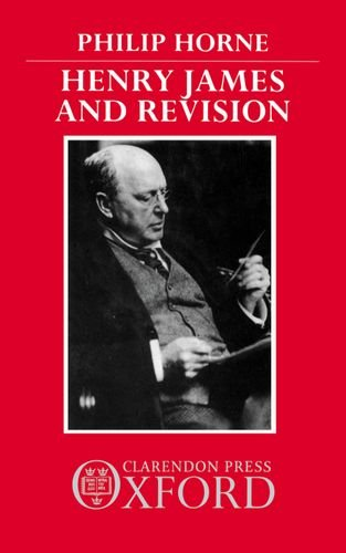 9780198128717: Henry James and Revision: The New York Edition