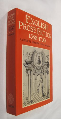 9780198128731: English Prose Fiction 1558-1700: A Critical History