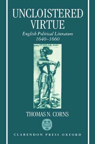 9780198128830: Uncloistered Virtue: English Political Literature, 1640-1660: English Political Literature, 1640-60