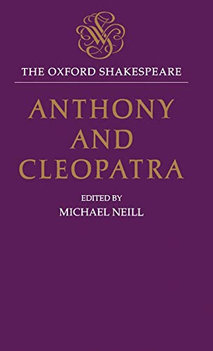 9780198129097: Anthony and Cleopatra: The Oxford Shakespeare Anthony and Cleopatra (Oxford World's Classics)