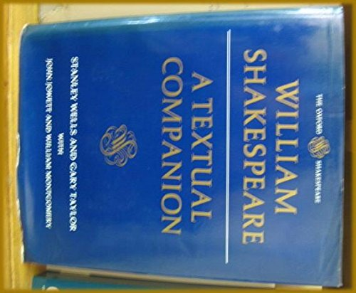 9780198129141: William Shakespeare, a Textual Companion