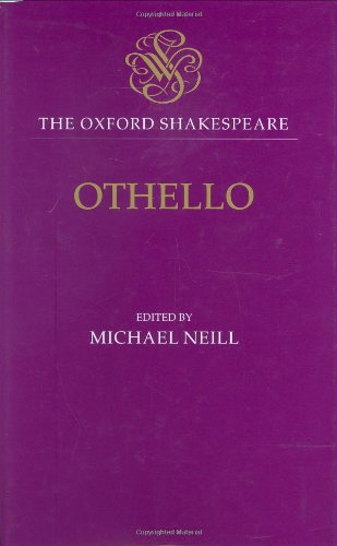 9780198129202: Othello: The Moor of Venice: The Oxford Shakespeare Othello: The Moor of Venice (Oxford World's Classics)