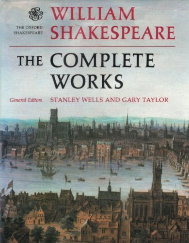 9780198129264: William Shakespeare: The Complete Works ([The Oxford Shakespeare])