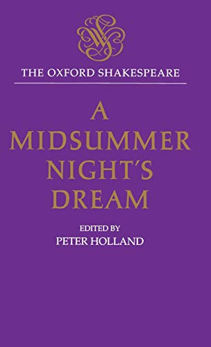 9780198129288: The Oxford Shakespeare: A Midsummer Night's Dream