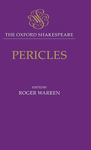 9780198129325: The Oxford Shakespeare: Pericles