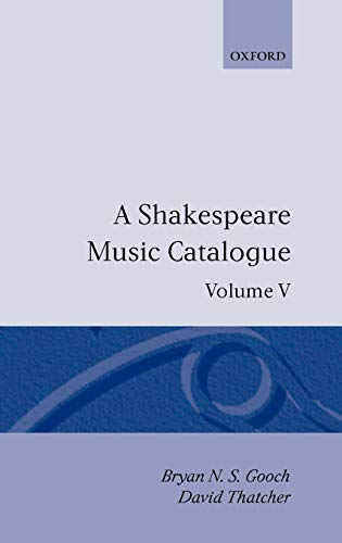 9780198129455: A Shakespeare Music Catalogue: Volume V: Bibliography: Bibliography Vol 5 (Shakespeare Music Catalogue Vol. 5)