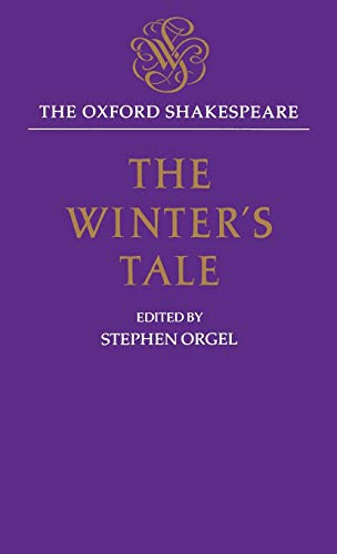 9780198129493: The Winter's Tale: The Oxford Shakespeare The Winter's Tale (Oxford World's Classics)