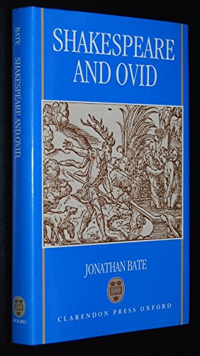 Shakespeare and Ovid: Jonathan Bate