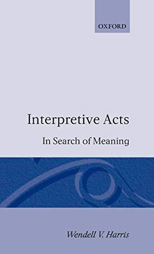 Interpretive Acts: In Search of Meaning. Signed by the author.