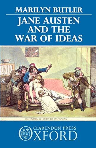 9780198129684: Jane Austen and the War of Ideas