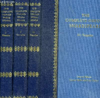 9780198129721: The Complete Oxford Shakespeare: Histories, Comedies, Tragedies 3-volume cased set (The Oxford library)