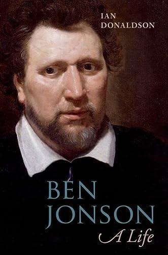 9780198129769: Ben Jonson: A Life