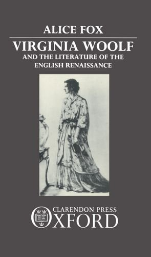 9780198129882: Virginia Woolf and the Literature of the English Renaissance