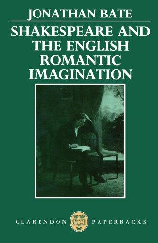 9780198129943: Shakespeare and the English Romantic Imagination (Clarendon Paperbacks)