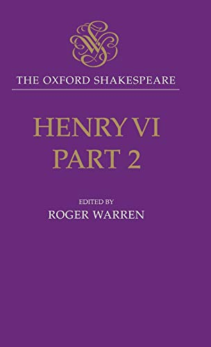 9780198130000: The Oxford Shakespeare: Henry VI, Part Two: Pt.2