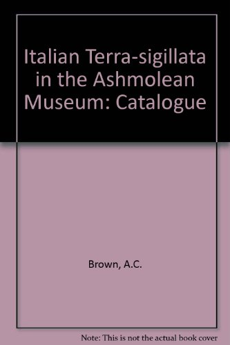 9780198131519: Catalogue of Italian Terra-Sigillata in the Ashmolean Museum