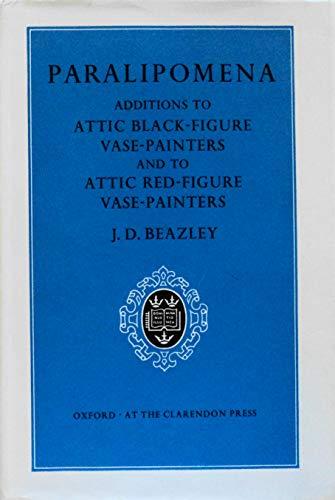 9780198131526: Paralipomena: Additions to Attic black-figure vase-painters and to Attic red-figure vase-painters (Second Edition)