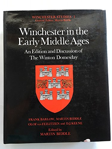 9780198131694: Winchester in the Early Middle Ages: An Edition and Discussion of the Winton Domesday (Winchester Studies)