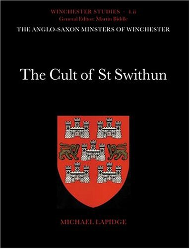 9780198131830: The Cult of St Swithun (Winchester Studies)