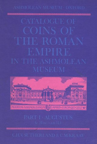 CATALOGUE OF COINS OF THE ROMAN EMPIRE: Sutherland, C. H.