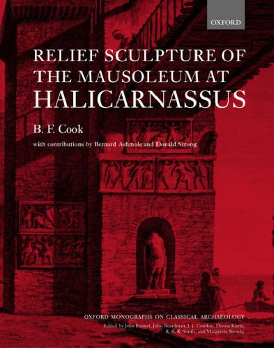 9780198132127: Relief Sculpture of the Mausoleum at Halicarnassus (Oxford Monographs on Classical Archaeology)