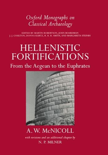 9780198132288: Hellenistic Fortifications from the Aegean to the Euphrates (Oxford Monographs on Classical Archaeology)