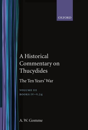 9780198140016: An Historical Commentary on Thucydides Volume 3: The Ten Years' War. Books IV-V(1-24)