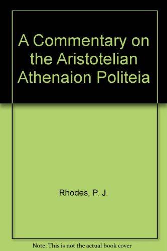 9780198140047: A Commentary on the Aristotelian Athenaion Politeia