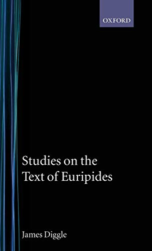 9780198140191: Studies on the Text of Euripides: Supplices; Electra; Heracles; Troades; Iphigenia in Tauris; Ion