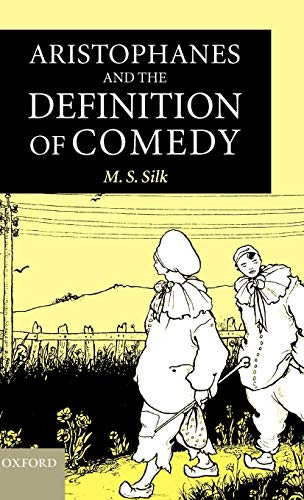 9780198140290: Aristophanes and the Definition of Comedy