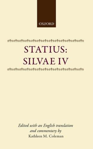 9780198140313: Silvae IV (Bk. 4)
