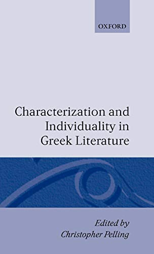 9780198140580: Characterization and Individuality in Greek Literature