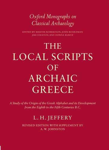 The Local Scripts of Archaic Greece. A: JEFFERY, L. H.,
