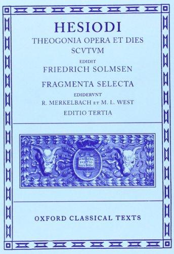 9780198140719: Hesiod Theogonia, Opera et Dies, Scutum, Fragmenta Selecta (Oxford Classical Texts)