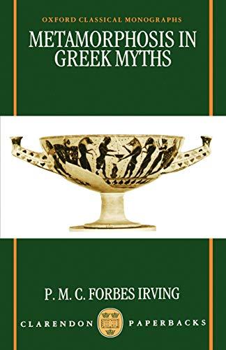 9780198140900: Metamorphosis in Greek Myths (Oxford Classical Monographs)