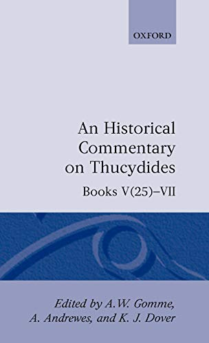 9780198141785: An Historical Commentary on Thucydides: Volume 4. Books V(25)-VII