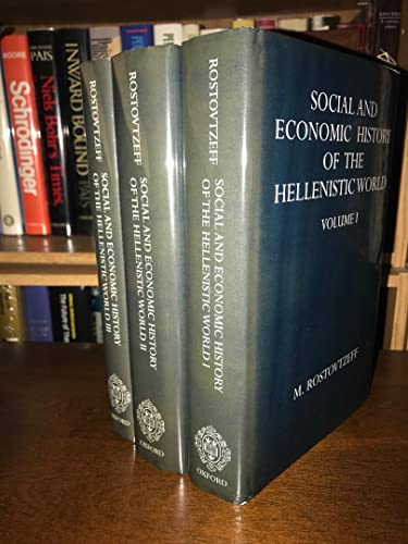 9780198142300: The Social and Economic History of the Hellenistic World (Oxford University Press academic monograph reprints) (Vols 1-3)