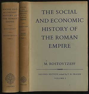 The Social and Economic History of the Roman Empire.: Rostovzeff (M.)