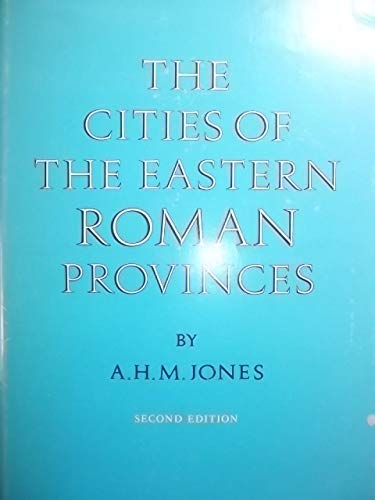 The cities of the eastern Roman provinces. 2nd edition.: Jones, A.H.M.