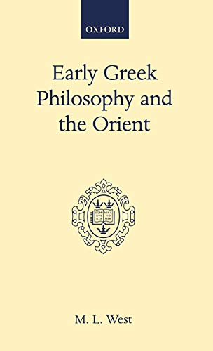 9780198142898: Early Greek Philosophy and the Orient