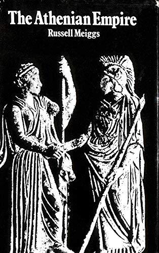 9780198142966: The Athenian Empire (Oxford University Press academic monograph reprints)