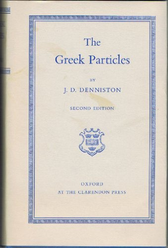 9780198143079: The Greek Particles, Second edition
