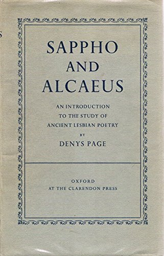 Sappho and Alcaeus: Introduction to the Study: Denys L. Page