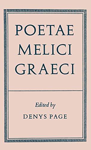 9780198143338: Poetae Melici Graeci (Oxford Reprints S)