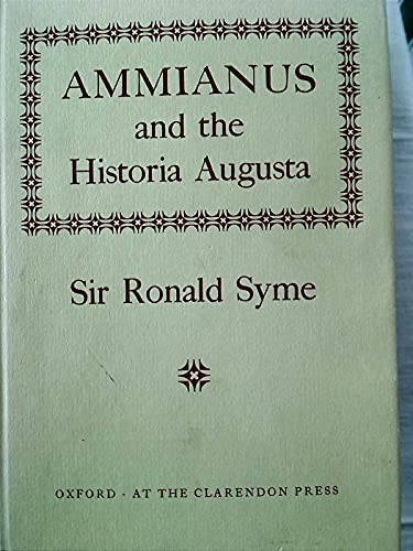 9780198143444: Ammianus and the Historia Augusta (Oxford University Press academic monograph reprints)