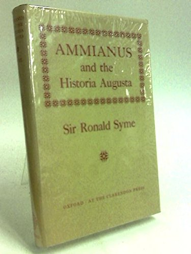 AMMIANUS AND THE HISTORIA AUGUSTA