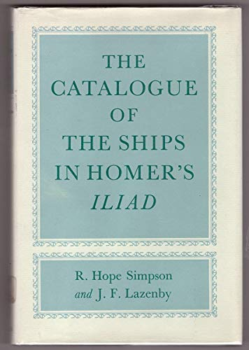 """9780198143499: Catalogue of the Ships in Homer's """"Iliad"""""""