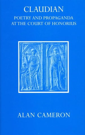 9780198143512: Claudian: Poetry and Propaganda at the Court of Honorius