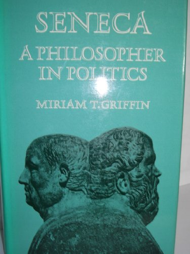 9780198143659: Seneca: A Philosopher in Politics