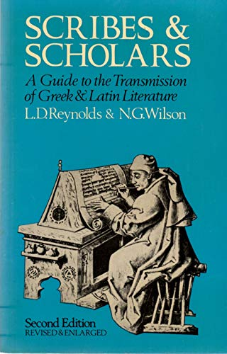 9780198143727: Scribes and Scholars: Guide to the Transmission of Greek and Latin Literature
